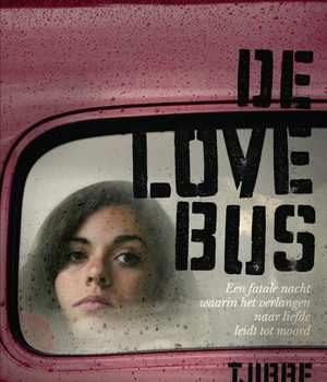 de-lovebus-tjibbe-veldkamp-boek-cover-9789045120591
