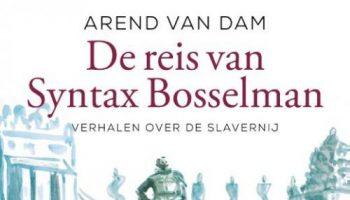 De reis van Syntax Bosselman (2)