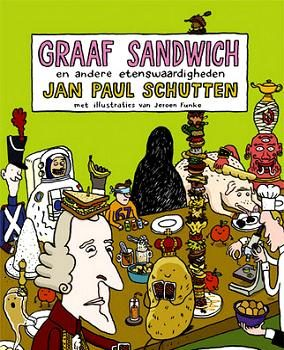 jan-paul-schutten-graaf-sandwich-en-andere-etenswaardigheden1