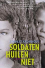 kromhout-rindert_soldatenhuilenniet_0
